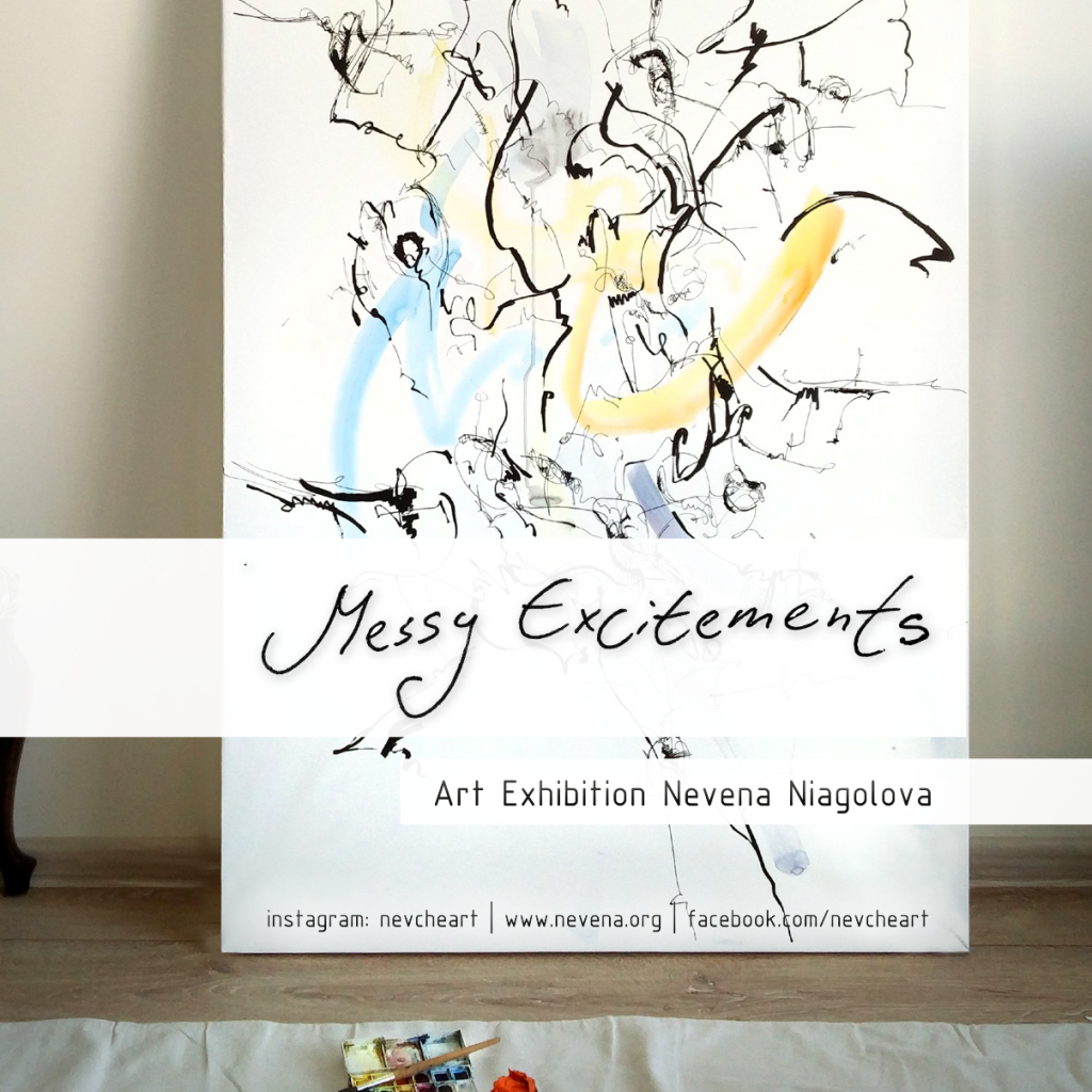 Messy Excitements | Exhibition | Nevena Niagolova